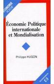 HUGON Philippe - Economie politique internationale et mondialisation