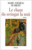HUMBERT Marie-Thérèse - Le chant du seringat la nuit