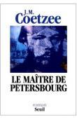 COETZEE John Maxwell - Le maître de Petersbourg