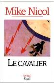 NICOL Mike - Le cavalier