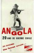 KASSEMBE Dia - Angola, 20 ans de guerre civile: une femme accuse….