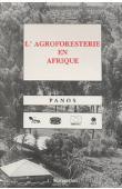 KERKHOF Paul, PANOS - L'agroforesterie en Afrique