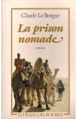 LE BORGNE Claude - La prison nomade