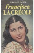 MARIO Maurice - Francisca la créole