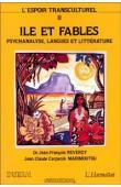 REVERZY Jean-François, CARPANIN MARIMOUTOU Jean-Claude, (sous la direction de) - L'Espoir transculturel 2: Ile et fables - Paroles de l'autre, parole du même: linguistique, littérature, psychanalyse. Colloque de la Faculté des lettres et sciences humaine