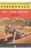 NORO Fred - Seul pour mourir