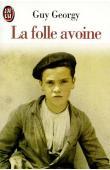 GEORGY Guy - La Folle avoine