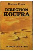 TREVOR Elleston - Direction Koufra
