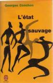 CONCHON Georges - L'état sauvage