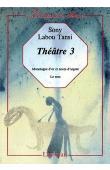 SONY LABOU TANSI -Théâtre III :  Monologue d'or et noces d'argent - Le Trou