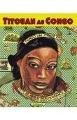 LAMAZOU Titouan - Titouan au Congo (nouvelle édition de  Titouan Congo Kinshasa)