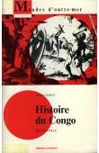 SORET Marcel - Histoire du Congo, capitale Brazzaville